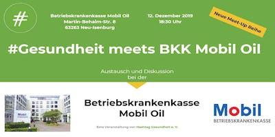 #Gesundheit meets BKK Mobil Oil