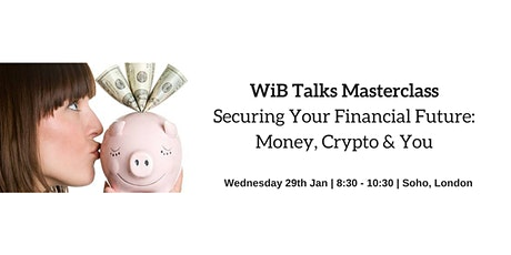Securing Your Financial Future: Money, Crypto & You tickets