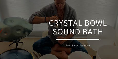 Relaxing Crystal Bowl Sound Bath tickets