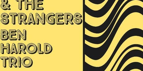 J.R. & The Strangers and Ben Harold Trio tickets