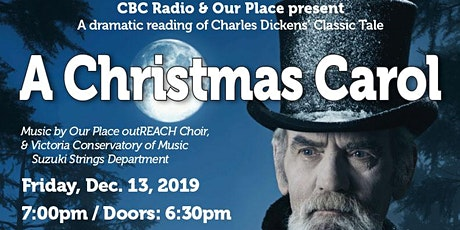 A CHRISTMAS CAROL - Presented by CBC Radio & Our Place - 2019 tickets