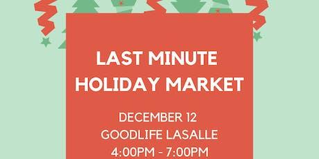 Last Minute Holiday Market  tickets