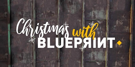 Blueprint Christmas Special tickets