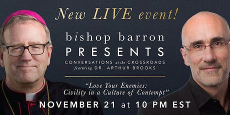 Bishop Barron Presents: Conversations at the Crossroads tickets