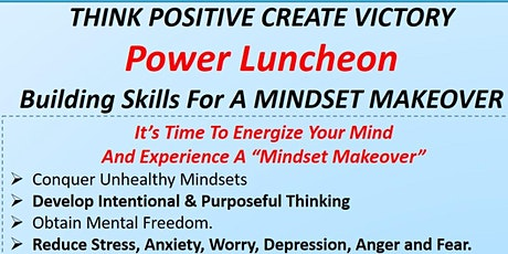 Think Positive Create Victory  Power Luncheon May 1, 2021 tickets