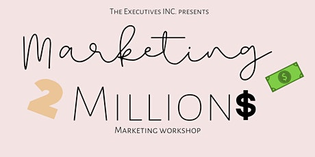 Marketing to Millions: Marketing Workshop tickets