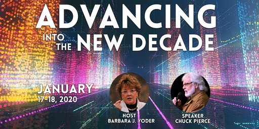 Advancing in the New Decade with Chuck Pierce