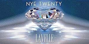LAVELLE * NYE * TWENTY/TWENTY