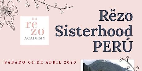 Rëzo Sisterhood Perú entradas