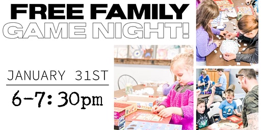 Free Family Game Night!