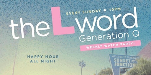 THE L WORD Watch Party ★ Every  Sunday ★ Troupe429 // Norwalk, CT