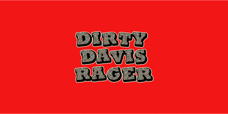 Dirty Davis Rager - Refined Fool Brewing Co. - NYE 2020 tickets