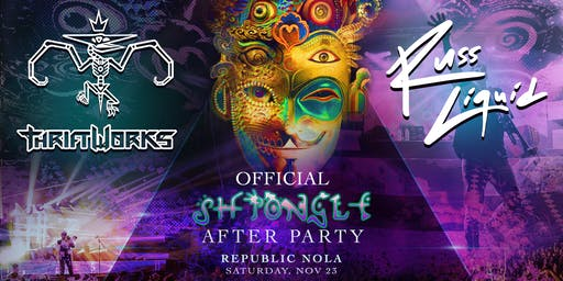 Russ Liquid & Thriftworks - Official Shpongle Afterparty