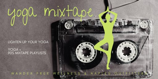 Yoga Mixtape at Naples Outfitters