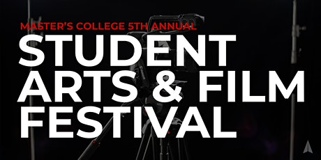 5th Annual Student Arts & Film Festival tickets