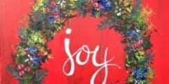 Sip & Paint Holiday Joy Wreath on Barn Door Paintings