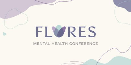 Flores Mental Health Conference tickets