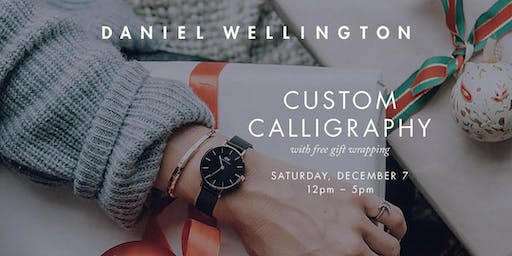 Custom Calligraphy and Free Holiday Gift Wrapping with Daniel Wellington