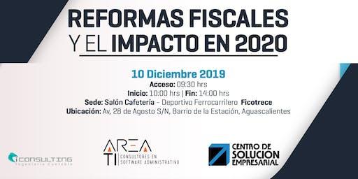 REFORMAS FISCALES Y EL IMPACTO EN 2020 - AGUASCALIENTES