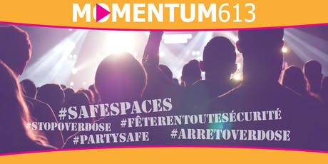 Momentum 613 - Creating Safe Spaces: Working towards safer events and venue tickets
