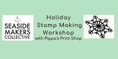 Holiday Stamp Making Workshop tickets
