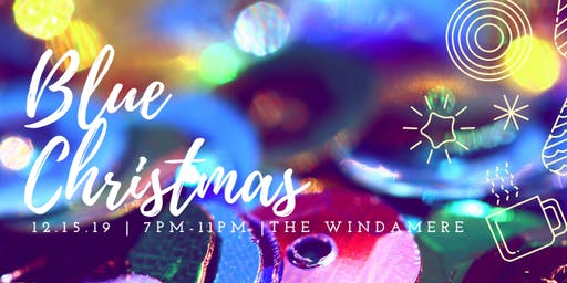 Blue Christmas at The Windamere 2019