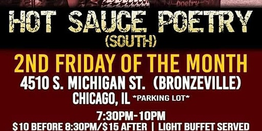 HOT SAUCE POETRY Bronzeville Open Mic