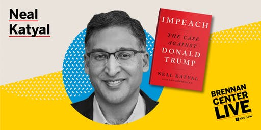 Impeachment: A Conversation with Neal Katyal