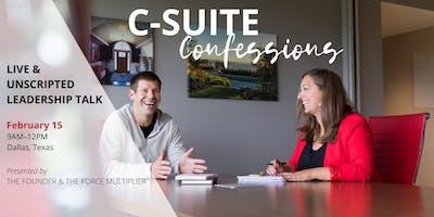 C-Suite Confessions: Live & Unscripted Leadership Talk