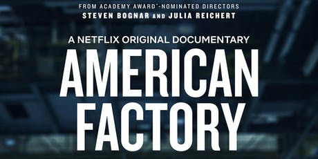 PGA 2020 Documentary Nominee, American Factory - Film Screening tickets