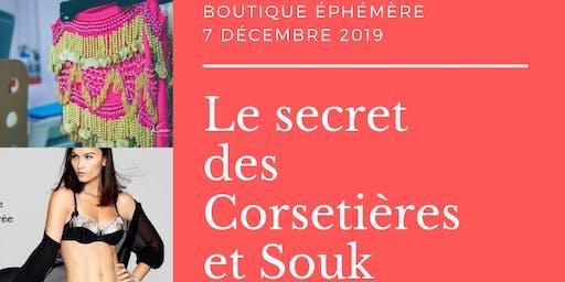 Le secret des Corsetières et Souk Orientale- journée VIP