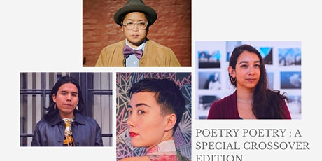 Poetry Poetry: A Special Crossover Edition tickets