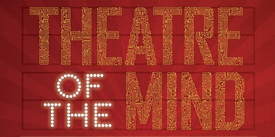 Theatre of the Mind - A CurePSP Brain Donation Fund Event