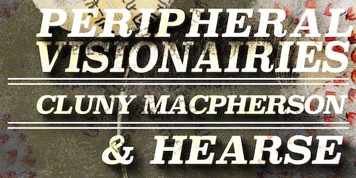 Peripheral Visionairies // Cluny MacPherson // Hearse ~ Live at Vinyl Envy