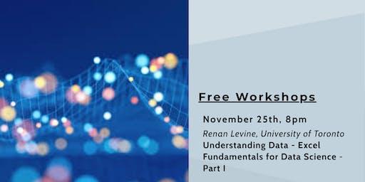 Workshop on Understanding Data:  Excel Fundamentals for Data Science-Part I
