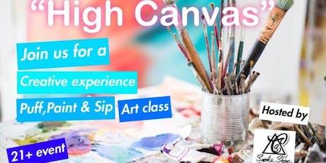 High Canvas (Puff, Paint, & Sip Art Class) tickets