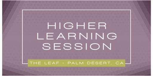 Higher Learning - Cannabis Education sponsored by The Leaf / Papa & Barkley