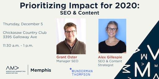 Prioritizing Impact for 2020: SEO & Content