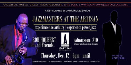 JAZZMASTERS at the ARTISAN, an Uptown Jazz Dallas Experience tickets