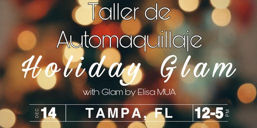 Taller de Automaquillaje - Holiday Glam - Tampa, FL