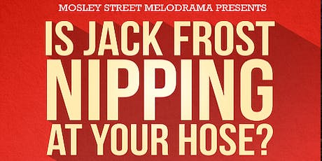 Dinner and show at Mosley Street Melodrama tickets