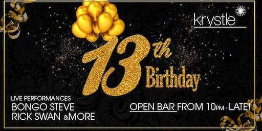 Krystle's 13th Birthday - Friday 22nd of Nov - Free Bar
