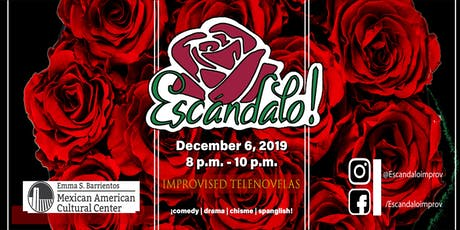 !Escándalo Presents! A night of improvised comedy and more! tickets