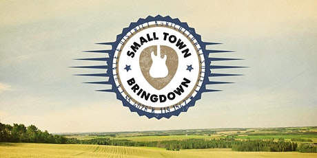 Small Town Bringdown tickets
