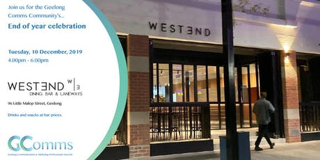 GComms - End of year celebration - enjoy networking & drinks at WestEnd tickets