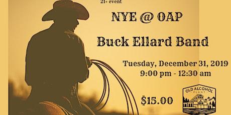NYE @ OAP-Buck Ellard Band tickets