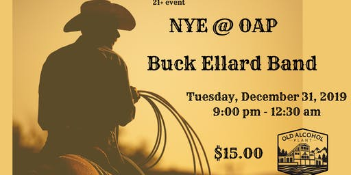 NYE @ OAP-Buck Ellard Band