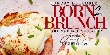Born 2 Brunch: Bottomless Brunch + Day Party at Jimmy's NYC | By #YES tickets