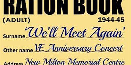 'We'll Meet Again' - VE76 Commemorative Concert - Postponed from 2020 tickets