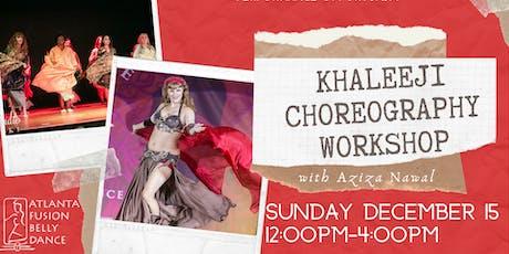 Khaleeji Choreography Workshop with Aziza Nawal tickets